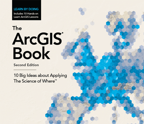 The ArcGIS Book: The Science of Where を活用するための 10 個の素晴らしいアイデア